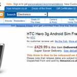 HTC Hero SIM Free 58000円 (UK Amazon)